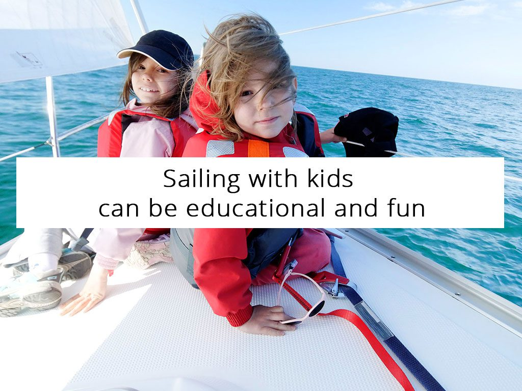 5 important things your kids will learn on sailing